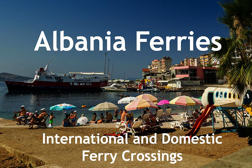 Albania Ferries - International and Domestic Ferry Crossings