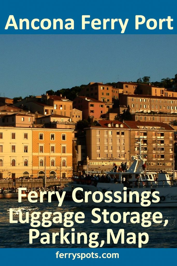 ancona italy ferry crossings, left luggage, parking, map